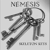 Skeleton Keys by Nemesis