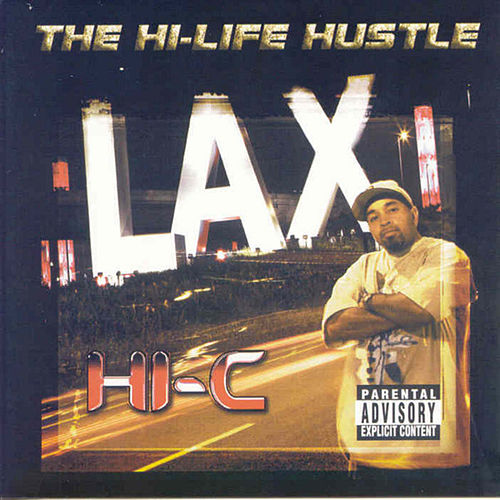 High Life Hustle by Hi-C