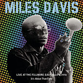 Live at the Fillmore East (March 7, 1970) by Miles Davis