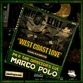 West Coast Love (feat. MC Eiht, King Tee & DJ Revolution) by Marco Polo