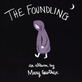 The Foundling by Mary Gauthier
