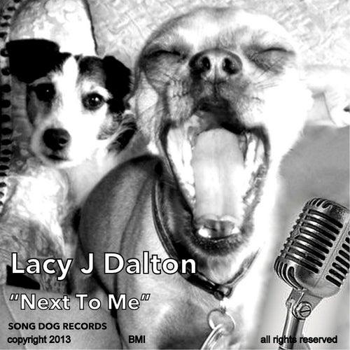 Next to Me by Lacy J. Dalton
