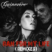Ran for My Life by Guinevere