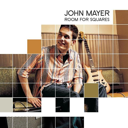 Room For Squares by John Mayer