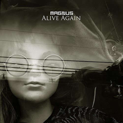 Alive Again by Magnus