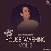 House Warming Vol.2 (Selected & Mixed by Rc Noize) - EP by Various Artists