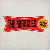The Miracles Greatest Hits von The Miracles