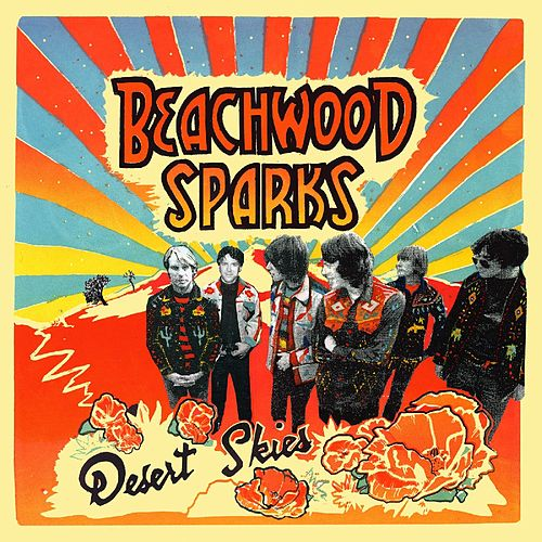 Desert Skies by Beachwood Sparks