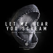 Let Me Hear You Scream by Hard Rock Sofa