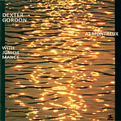 At Montreux by Dexter Gordon