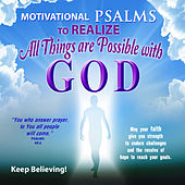 Psalms to Realize All Things Are Possible with God by David & The High Spirit