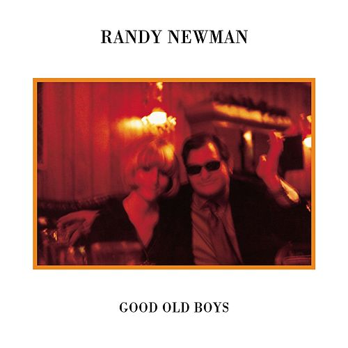Good Old Boys (Deluxe Reissue) by Randy Newman