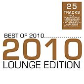 Best of 2010 - Lounge Edition by Various Artists