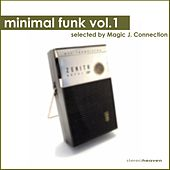 Minimal Funk Vol.1 selected by Magic J. Connection by Various Artists