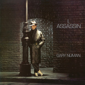 I, Assassin by Gary Numan