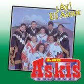 Ay! El Amor by Los Askis