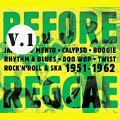 Before Reggae, Vol. 1 by Various Artists