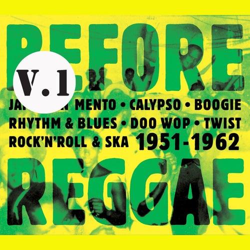 Before Reggae, Vol. 1 by Various Artists