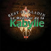 Le meilleur de la Kabylie, vol. 1 (Best of Aladin) by Various Artists