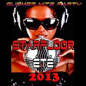 Starfloor été 2013 (Summer Hits Party) by Various Artists