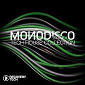 Monodisco, Vol. 8 (Tech House Collection) by Various Artists