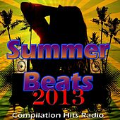 Summer Beats 2013 (Compilation Hits Radio) by Various Artists