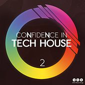 Confidence in Tech House, Vol. 2 by Various Artists