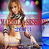 Marbella Sessions 2013 (Compilation Hits Radio) by Various Artists