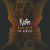 Never Never: The Remixes von Korn