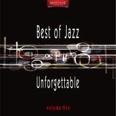 Meritage Best of Jazz: Unforgettable, Vol. 5 by Various Artists