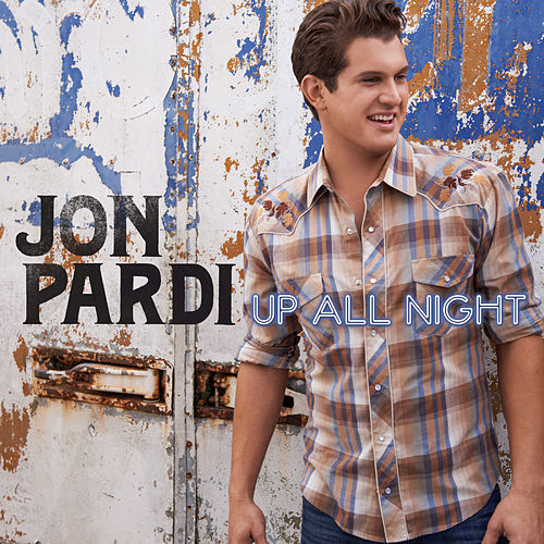 Up All Night by Jon Pardi