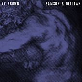 Samson & Delilah by V.V. Brown