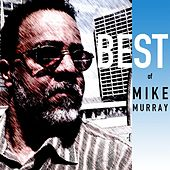 Best of Mike Murray by Mike Murray
