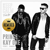 Keep Calm (Fuck U) (Remixes) by Kay One