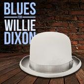 Blues for Willie Dixon von Various Artists
