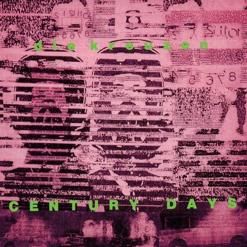 Century Days by die Kreuzen