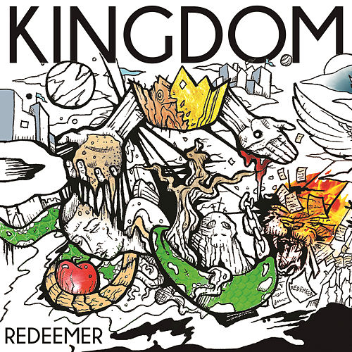 Redeemer by The Kingdom