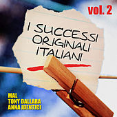 I successi originali italiani - Vol. 2 by Various Artists