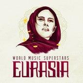 World Music Superstars - Eurasia by Various Artists