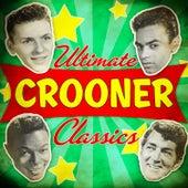 Ultimate Crooner Classics von Various Artists