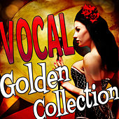 Vocal Golden Collection von Various Artists