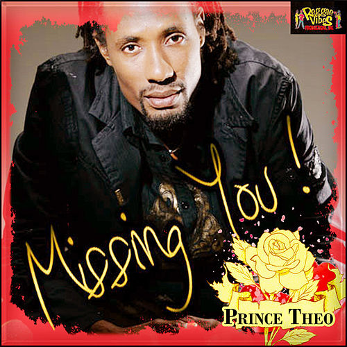 Missing You - Single by Prince Theo