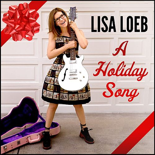 A Holiday Song - Single by Lisa Loeb