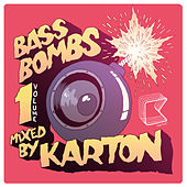 Bass Bombs Vol. 1 by Various Artists