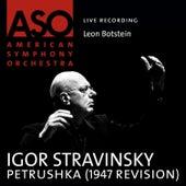 Stravinsky: Petrushka (1947 Revision) by Leon Botstein