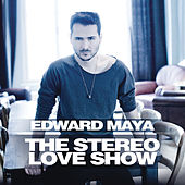 The Stereo Love Show by Edward Maya