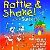 Rattle & Shake with the Sticky Kids by Sticky Kids