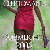Cleptomania (2005 Summer Hit) by Disco Fever