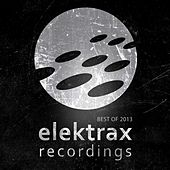 Elektrax Recordings / Best of 2013 by Various Artists