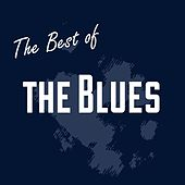The Best of the Blues by Various Artists